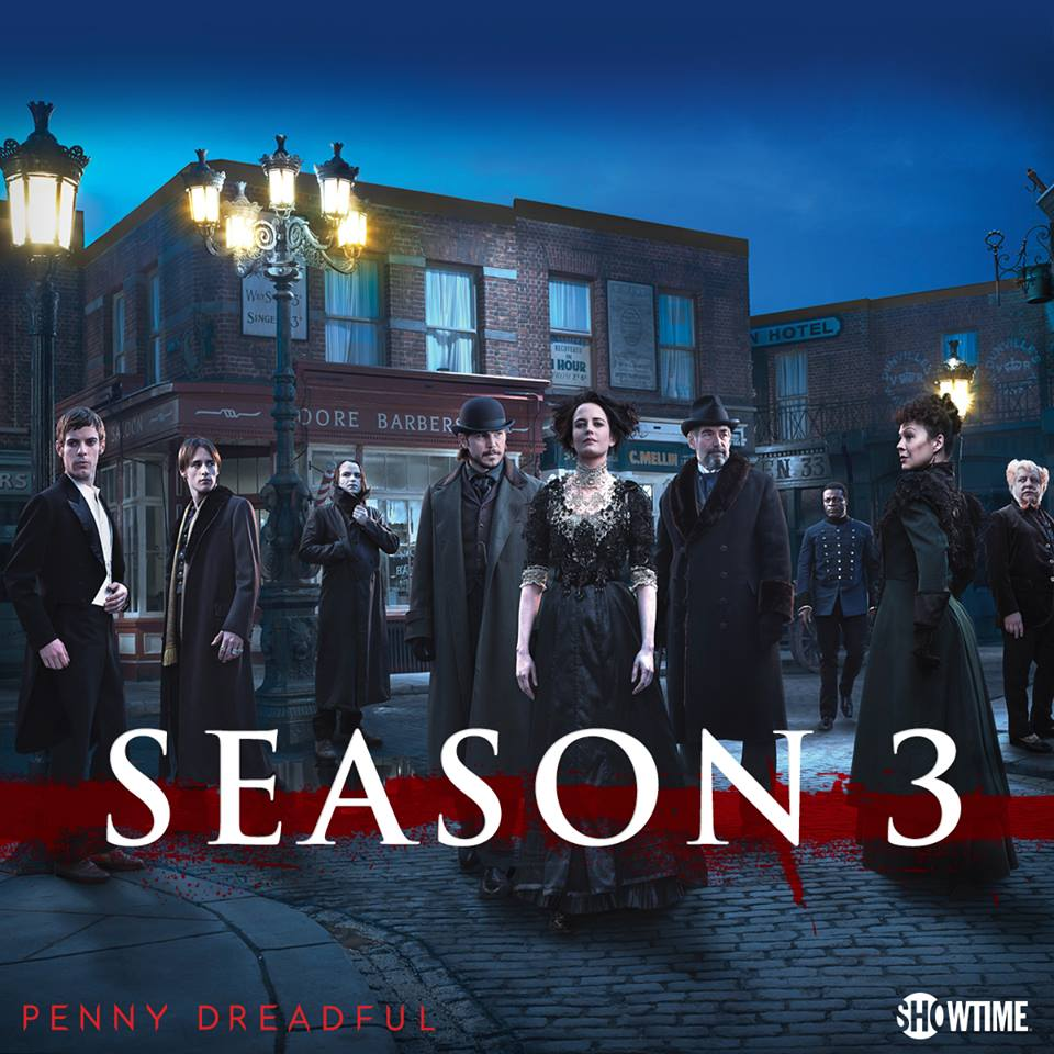 / 2016  Penny Dreadful Season 3