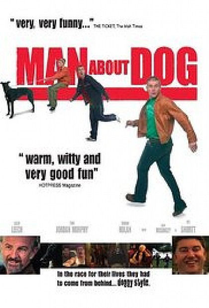 Motion Picture/ 2004  Man About Dog