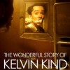 Corporate/ 2004  The Wonderful Story of Kelvin Kind