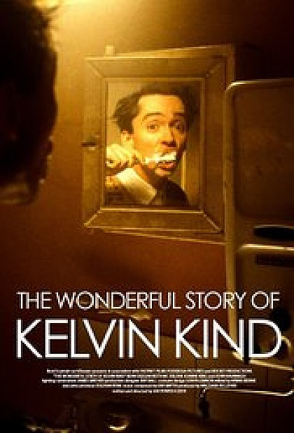 Television/ 2004  The Wonderful Story of Kelvin Kind